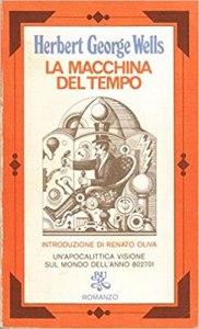 LA MACCHINA DEL TEMPO Herbert George Wells Recensioni Libri e News Unlibro