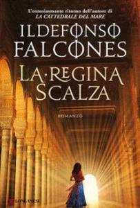 La regina scalza I. falcones