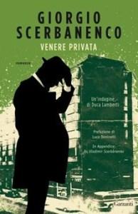 VENERE PRIVATA Giorgio Scerbanenco recensioni Libri e News Unlibro