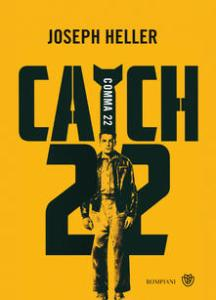 Comma 22 (Catch-22) Joseph Heller