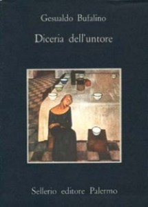DICERIA DELL'UNTORE Gesualdo Bufalino Recensioni Libri e News UnLibro