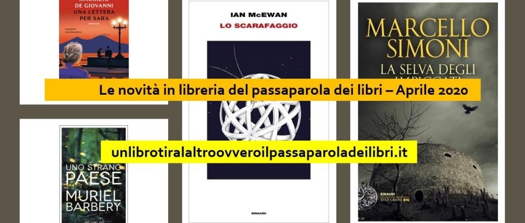 Le novità in libreria del passaparola dei libri Aprile 2020