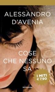 COSE CHE NESSUNO SA Alessandro D'Avenia Recensioni Libri e News