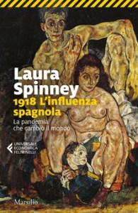 1918 L'INFLUENZA SPAGNOLA Laura Spinney Recensioni Libri e News