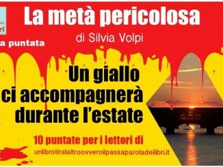 La metà pericolosa Silvia Volpi