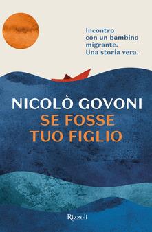 SE FOSSE TUO FIGLIO NiccolòGovoni Recensioni Libri e News