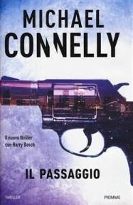 IL PASSAGGIO Michael Connelly Recensioni Libri e News