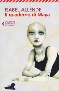 IL QUADERNO DI MAYA Isabel Allende Recensioni Libri e news