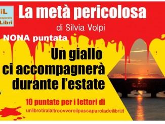 La metà pericolosa di Silvia Volpi Nona Puntata Recensioni Libri e News