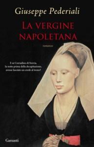 LA VERGINE NAPOLETANA Giuseppe Pederiali Recensioni Libri e News