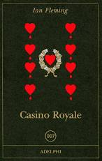 CASINO ROYALE Ian Fleming Recensioni libri e News