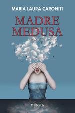 Madre Medusa recensioni Libri e News