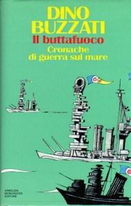 IL BUTTAFUOCO Dino Buzzati Recensioni Libri e news