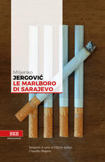 LE MARLBORO DI SARAJEVO Miljenko Jergović recensioni Libri e News