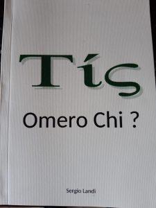 Tis Omero chi?