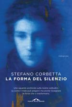 La forma del silenzio Stefano Corbetta