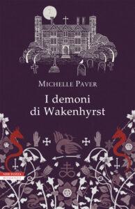 I DEMONI DI WAKENHYRST Michelle Paver Recensioni Libri e News