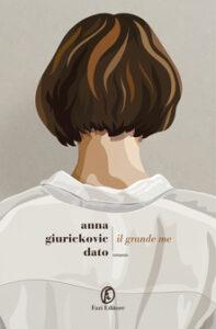 Il grande me Anna G. Dato