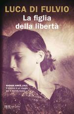 La figlia della libertà L. D. Fulvio