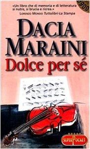 Dolce per sé Dacia Maraini