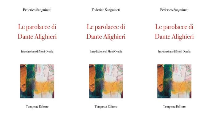Le parolacce di Dante Alighieri Sanguineti