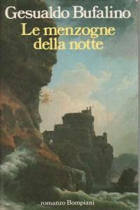 LE MENZOGNE DELLA NOTTE Gesualdo Bufalino