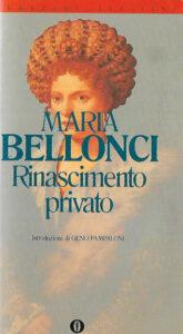 Rinascimento Privato M. Bellonci