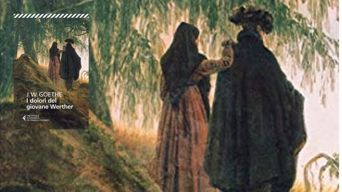 I dolori del giovane Werther Recensioni libri e News