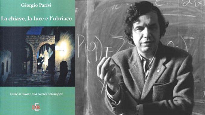 LA CHIAVE, LA LUCE E L'UBRIACO Giorgio Parisi vincitore del Premio Nobel per la fisica 2021