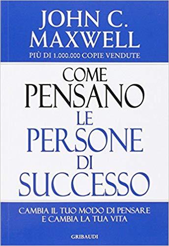 Come pensano le persone di successo