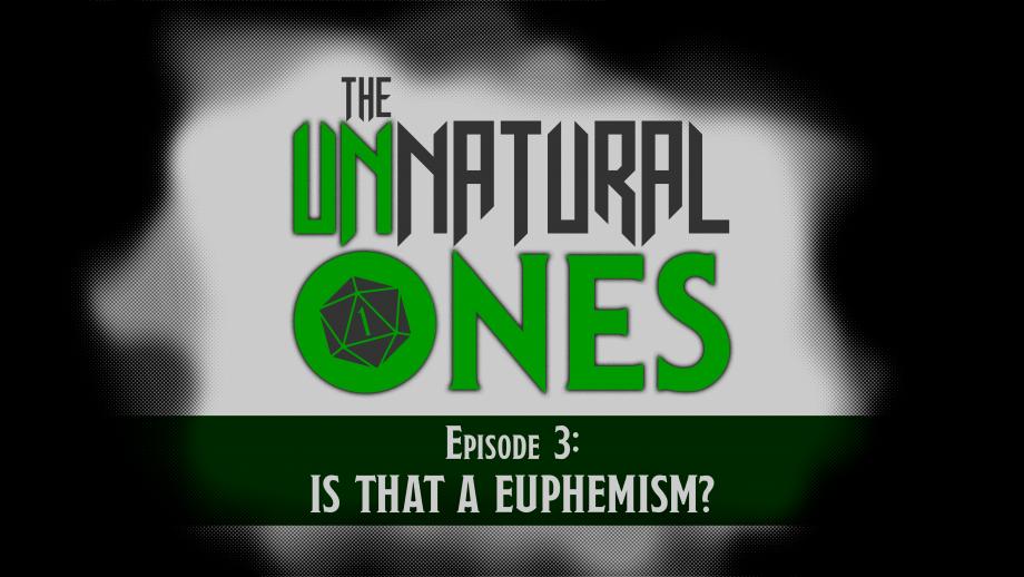 Episode 3: Is that a Euphemism? – Part 2