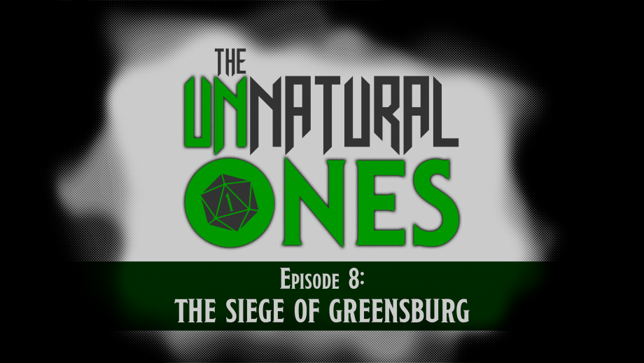 Episode 8: The Siege of Greensburg – Part 3