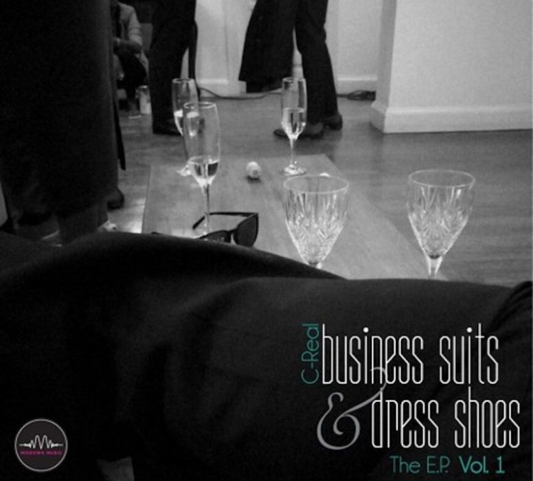 Business Suits & Dress Shoes Vol.1: C-Real Album Review