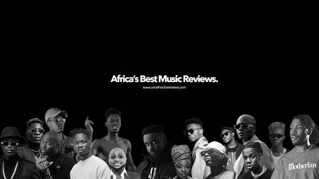 Unorthodox Reviews Best African music