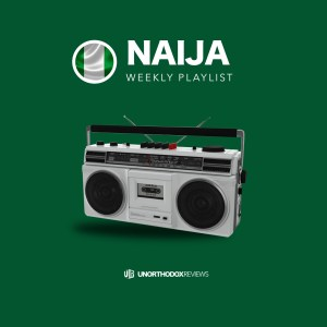 Naija Weekly Playlist