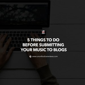 Submitting Your Music To Blogs