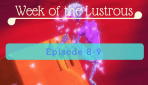 Molt – Week of The Lustrous Episodes 8-9