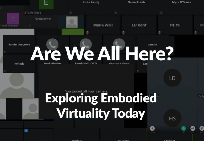 Exploring Embodied Virtuality Today