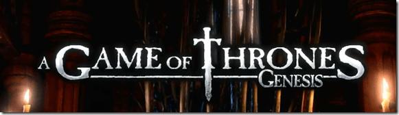 game-of-thrones-genesis-unpocogeek.com