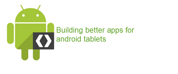building better android apps for tablets - unpocogeek.com