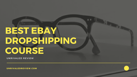 Best eBay Dropshipping Course