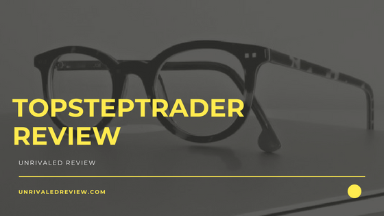 TopstepTrader Review