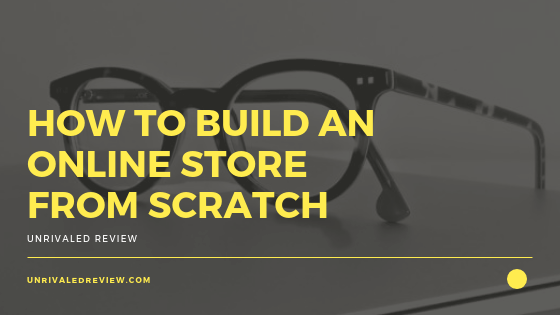 how to build an online store from scratch