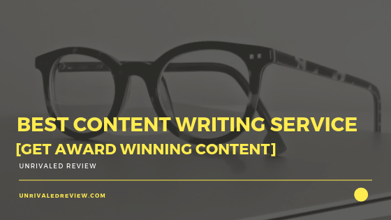 Best Content Writing Service [Get Award Winning Content]
