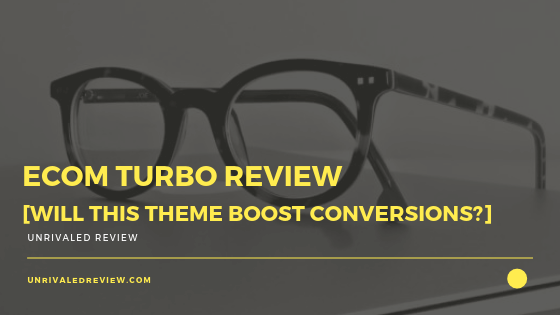 eCom Turbo Review [Will It Boost Conversions]