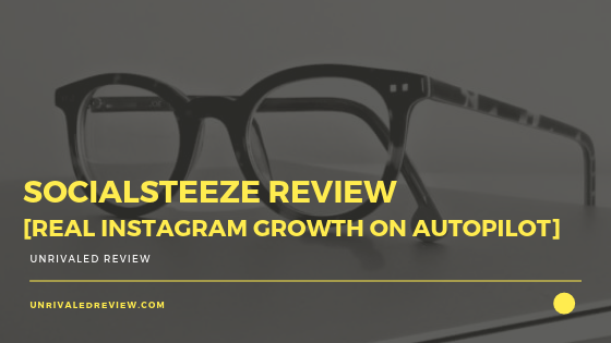 SocialSteeze Review [REAL Instagram Growth on Autopilot]