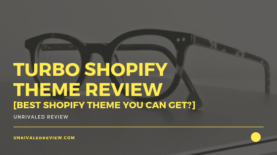 Turbo Shopify Theme Review [Best Shopify Theme You Can Get]