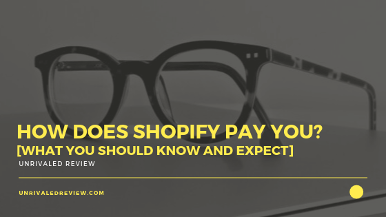 How Does Shopify Pay You [What You Should Know and Expect]