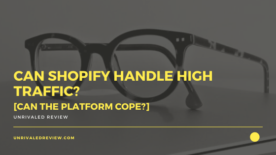 Can Shopify Handle High Traffic_ [Can The Platform Cope_]