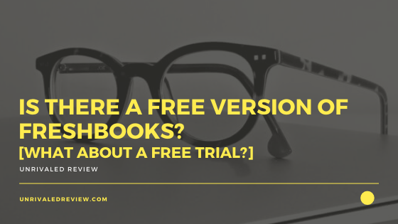 Is There A Free Version of Freshbooks_ (1)